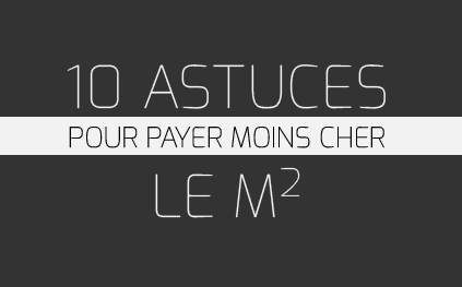 Astuces-Pour-Payer-Moins-Cher-Immobilier