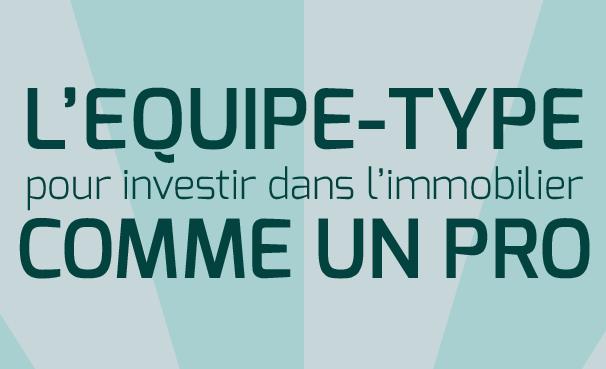 Equipe-Type-Investissement-Immobilier