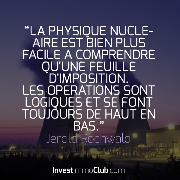 InvestImmoClub-Citations-02-PhysiqueNucleairePlusFacileImpots