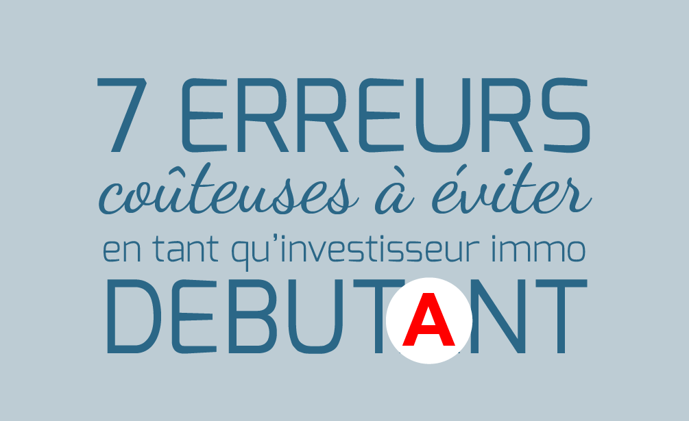 Cover-InvestImmoClub-Infographie-7ErreursDebutantImmobilier