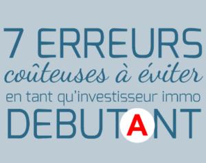 InvesImmoClub-7 Erreurs Investisseurs Immo Debutant