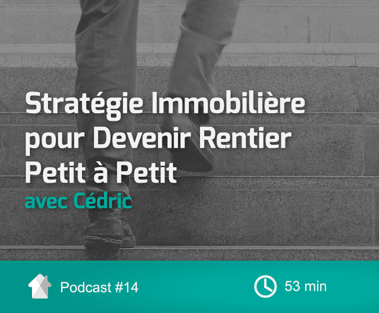 Cover-InvestImmoClub-Podcast-Ep14-RentierPetitaPetit