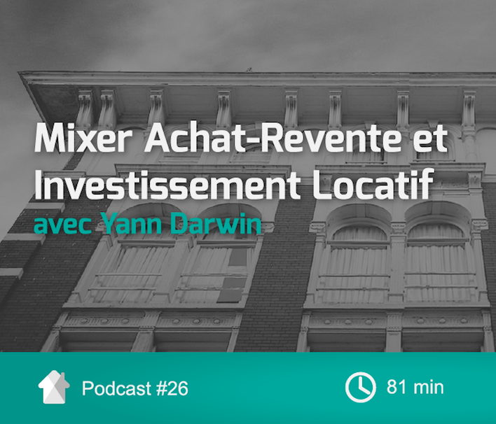 Cover-InvestImmoClub-Podcast-Ep26-AchatReventePlusLocatif