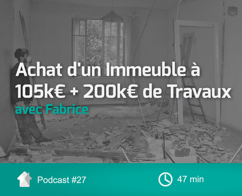 Cover-InvestImmoClub-Podcast-Ep27-Travaux200K