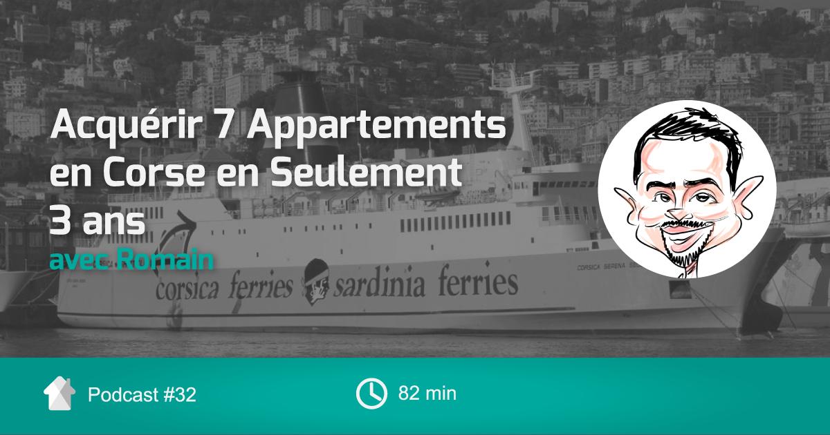 Ep32- 7 Appartements Corse Avec Romain