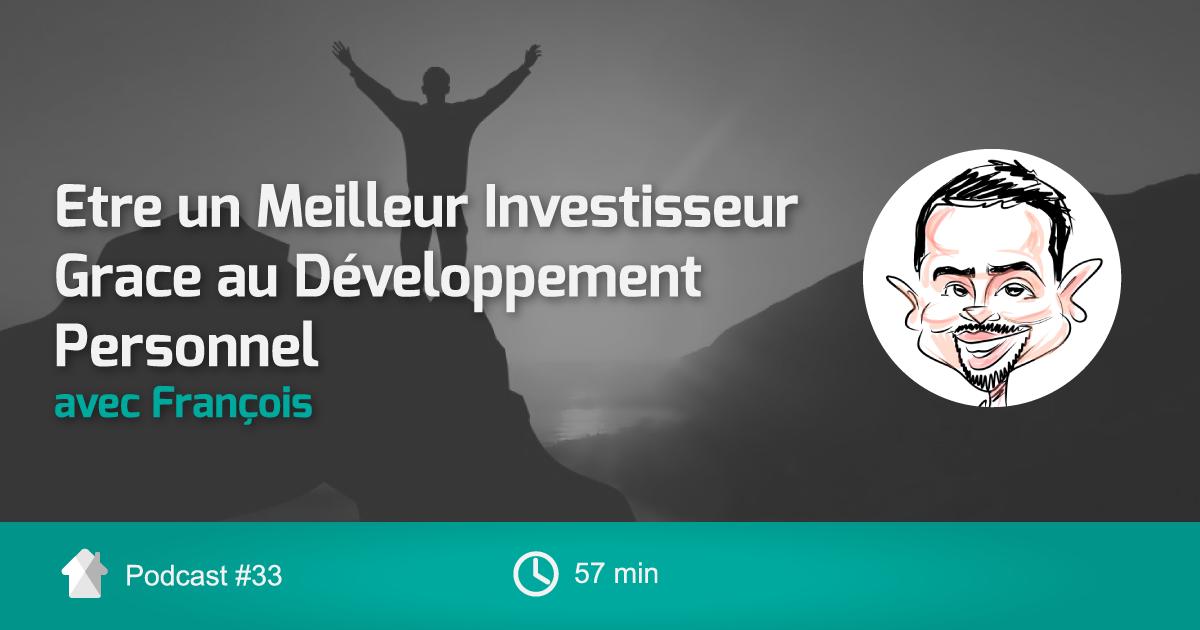 Ep33-InvestisseurDeveloppementPersonnelavecFrancois